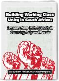 Building Working Class Unity in South Africa: Lessons from United Fronts in Germany, Italy and Russia
